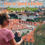 Getaway in Prague