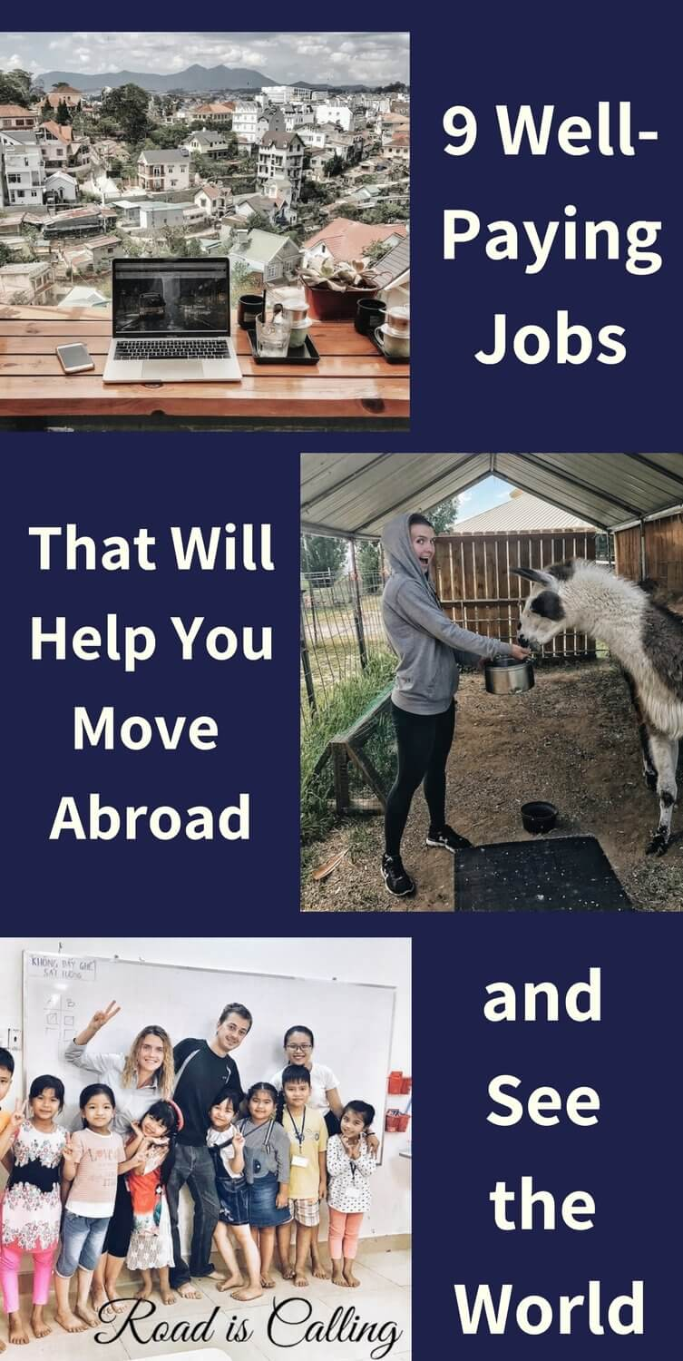 9 Well Paying Jobs That Will Help You Move Abroad And See The World