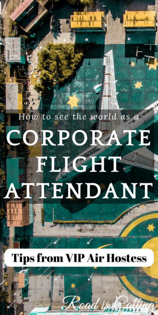 see the world as a flight attendant