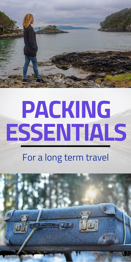 Tips and advice on must have items in your suitcase if you plan to start long term travel. A few packing essentials that you may have not been thinking about. #longtermtravel #packingadvice #packingtips #longtermpacking