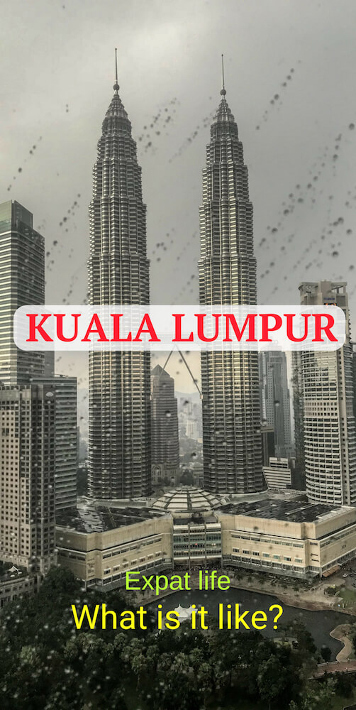 Expat Life in Kuala Lumpur: What Is It Like? | Road is Calling