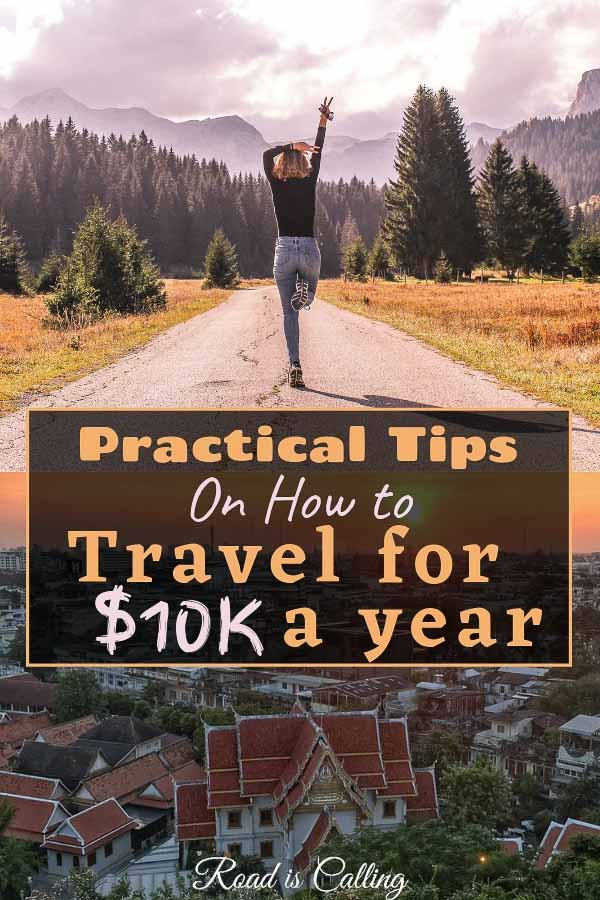 Learn how to travel the world on a budget for a year if you have only $10K! It is easy! #budgettravel #fulltimetravel