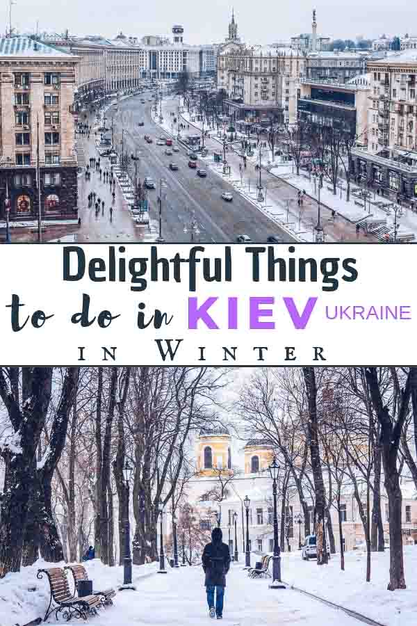 The list of delightful things to do in Kiev in winter. They are all interesting and unique. Check these super cool winter Kiev tips for your trip to Ukraine. #EuropeTravel #Kiev #Ukraine #WinterTravel #EasternEurope