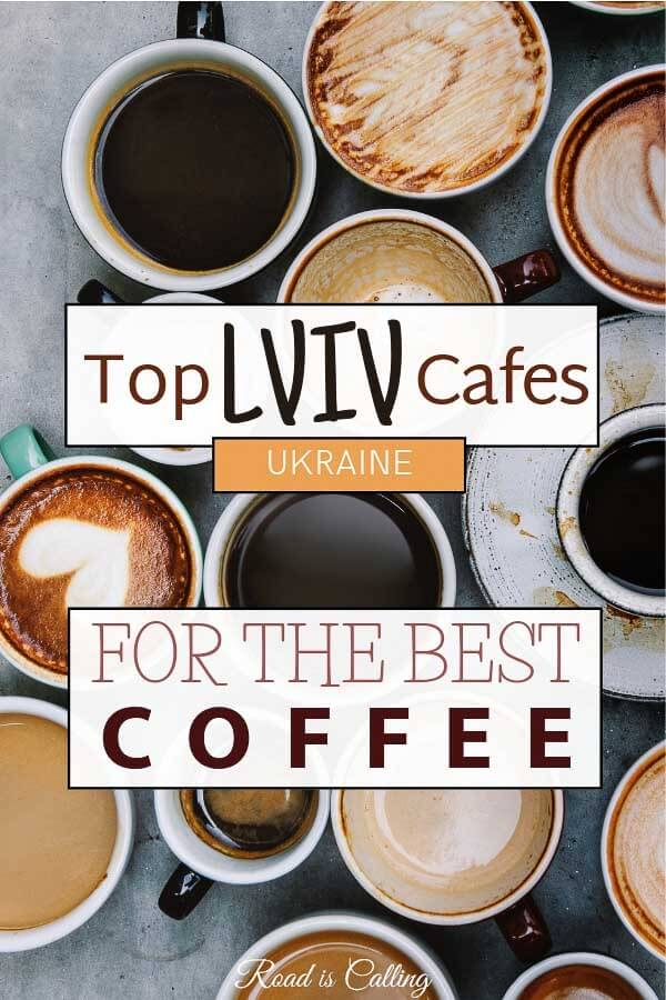 List of the most atmospheric Lviv cafes where you can taste some of the best Lviv coffee the city has to offer. Do not miss any of these spots when visiting Lviv #Lvivtravel #lvivcafes #lvivcoffeeshops #bestcoffee