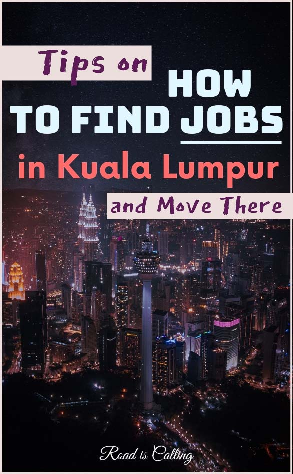 Tips on how to find a job in Kuala Lumpur and move there as an expat. I am sharing a list of sources where to look for a job, what to include in your resume, what to wear for the intervie and how to apply for a visa #lifeinkualalumpur #malaysia #kualalumpur