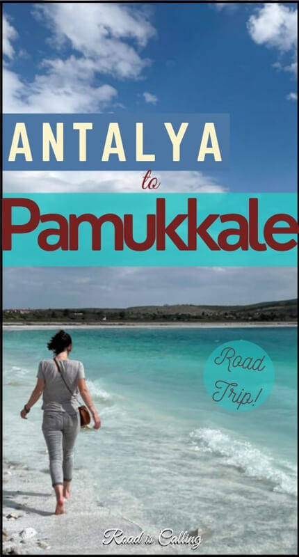 Antalya to Pamukkale by car trip - all you need to know