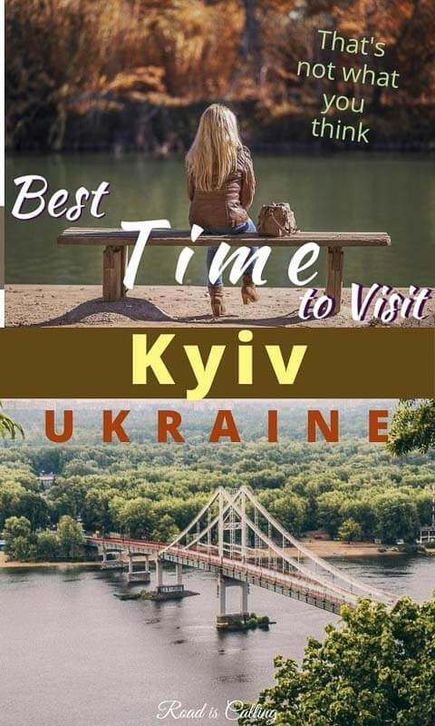 Many people think that the best time to visit Kyiv in Ukraine is July or August but in reality, the best month is not in summer at all. See my detailed guide to when to visit Kyiv and tips on how to find the best time for you personally! #ukrainetravel #bestofukraine #easterneurope