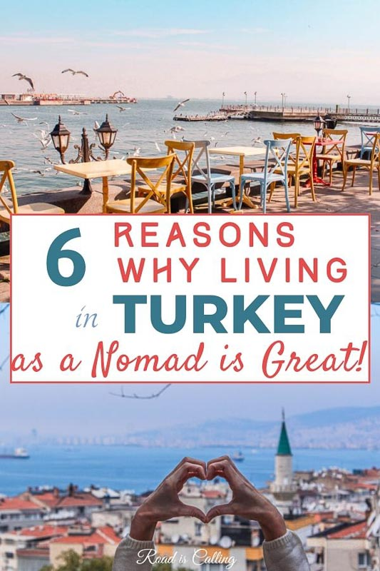 Have you been thinking to move to Turkey as a digital nomad, expat or retiree? There are many reasons why you should do that! We were living in Turkey for a while and think it is a truly wonderful country to be in | Life in Turkey | Moving to Turkey | Best Places to Live #movingtoturkey