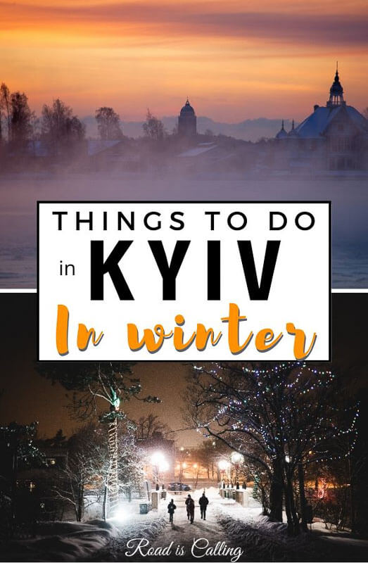 There are a lot of things to do in Kiev in winter and I want to show you that it's actually one of the best seasons to visit the capital of Ukraine #ukrainetravel #thingstodoinkiev #winterinkiev