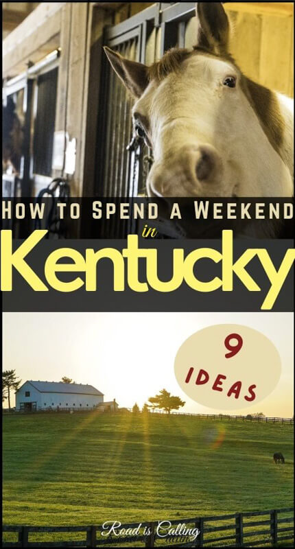 Kentucky weekend trip - where to go and what to do to have an adventure #kentucky