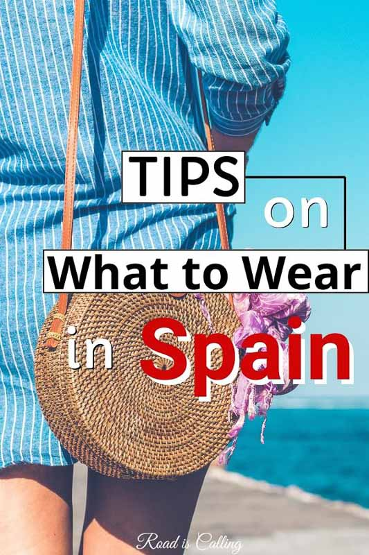 Tips on what to wear in Spain. Learn what's the weather like in each region and what to pack in your suitcase for each season #spaintravel #europepackinglist #spaintips