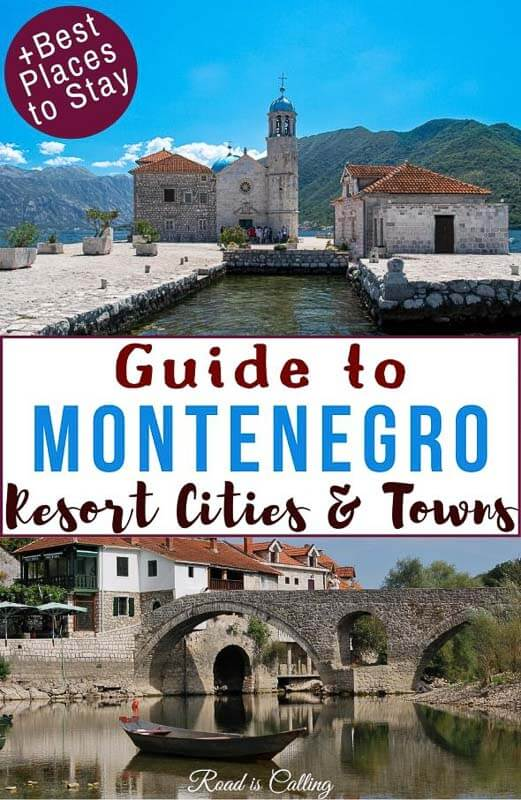 Guide to all resort cities & towns to help you understand which place to choose and where to stay in Montenegro on your vacation #Montenegro #Balkanstravel #bestofMontenegro